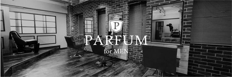 パルファン フォー メン(PARFUM for MEN)のサロンヘッダー