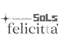 フェリチッタ(felicitta')