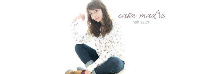 カーサ マデレ 新宿西口店(Casa Madre)のサロンヘッダー