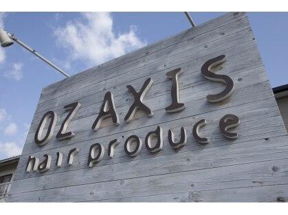 オズ アクシス ヘアプロデュース(OZ AXIS hair produce)の写真
