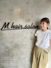 エムドットヘアーサロン(M. hair salon)中井 千佳
