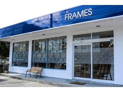フレームス(FRAMES)の写真