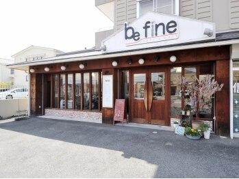 ビーファイン 岩崎台店 (be fine)