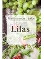 メンテナンスサロン リラ(Maintenance salon Lilas)/Lilas代表