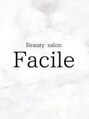 ファシル(Facile)/Beauty salon Facile-ファシル-