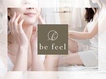 ビーフィール 福岡店(be feel)