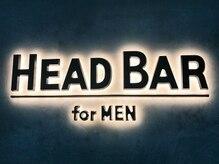 ヘッドバー フォーメン(HEAD BAR for men)