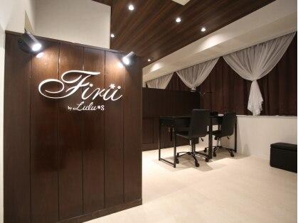 Firii by Lulu*s神戸三宮店 【フィリー バイ ルルズ】