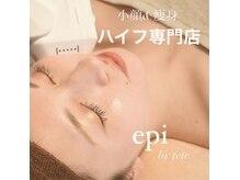 エピ バイ テテ 西宮店(epi by tete)