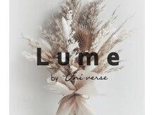 ルメ バイ ユニヴァース(Lume by uni-verse)の詳細を見る