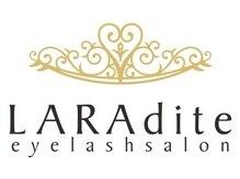 ララディーテ(LARAdite)