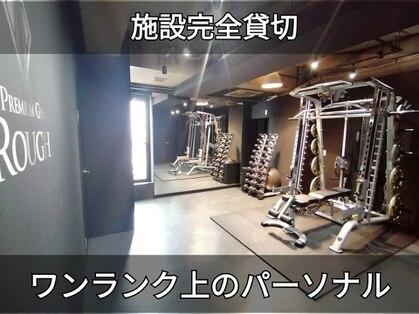 PREMIUM GYM ROUGH【プレミアムジム ラフ】