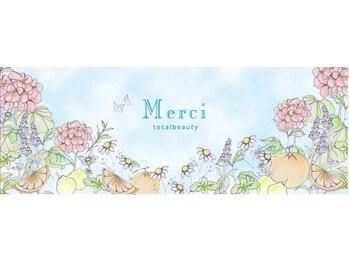メルシートータルビューティー(MERCI)/ホームページも見てね
