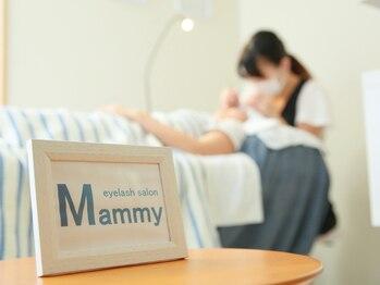 アイラッシュサロン マミー(Mammy)/ようこそ【Mammy】へ