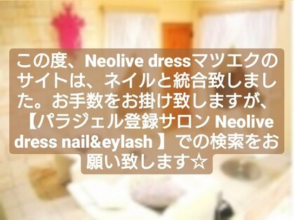 Neolive dress 川崎アゼリア口店