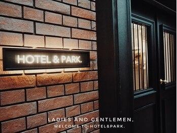 ホテルアンドパーク(HOTEL&PARK.)/HOTEL&PARK. ENTRANCE