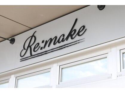 リメイク(Re:make)の写真