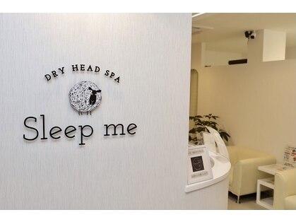 Sleep me【スリープミー】
