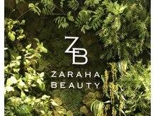 ザラハビューティー(ZARAHA Beauty)