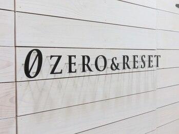 ゼロ アンド リセット(0ZERO&RESET)(宮城県仙台市青葉区)
