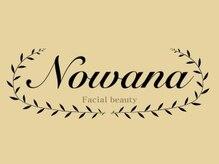 ノワナ(Nowana)の詳細を見る