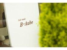 ヘアメイク ビーオーブ(hair make B Aube)