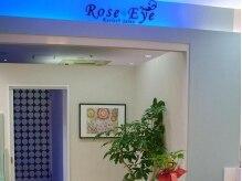 ローズアイ 津田沼店(Rose Eye)