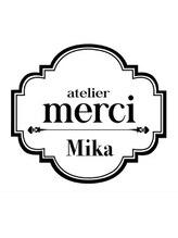 アトリエ メルシー 代々木(atelier merci)Mika