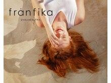 フランフィーカ(franfika produced by FIKA)