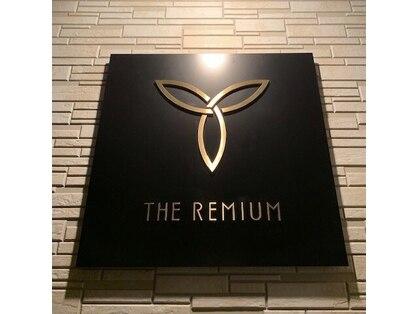 ザ レミアム(THE REMIUM)の写真