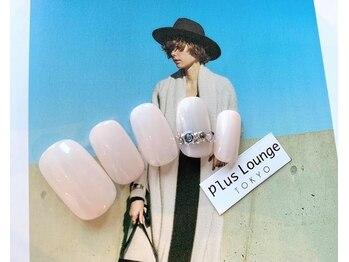 プルースラウンジ トウキョウ(Plus Lounge TOKYO)/定額ネイル☆7700円