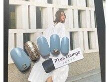 プルースラウンジ トウキョウ(Plus Lounge TOKYO)/トレンド定額ネイル☆6600円