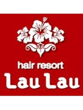 ラウラウヘアーリゾート(Lau Lau hair resort)