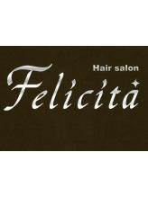 フェリシータ(Felicita)