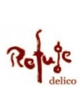 ルフュージュデリコ(Refuge delico)