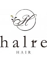 ヘアーハルレ(HAIR halre)