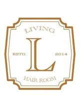 リビングヘアルーム(LIVING HAIR ROOM)