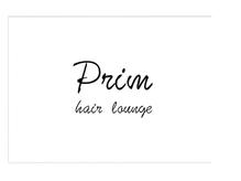 ヘアーラウンジ プリム(HAIR LOUNGE Prim)