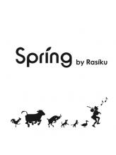 スプリング バイ ラシク(spring by Rasiku)