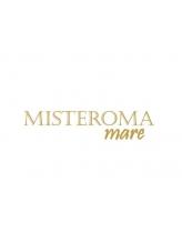 ミステローマ マーレ(MISTEROMA mare)