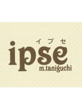 エムタニグチイプセ(M.TANIGUCHI ipse)