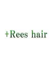 リーズヘアー(+Rees hair)