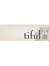 ティフル(tiful)