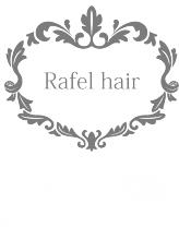 ラフェルヘアー(Rafel hair)