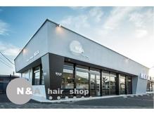 ヘアショップエヌアンドエー 久喜店(hairshop N&A)