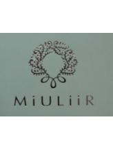 ミュリール(MiULiiR)