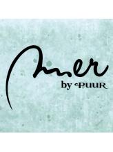 メルバイピュール(mer by PUUR)