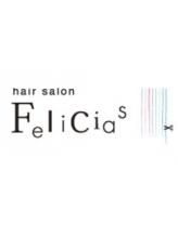 ヘアーサロン フェリシアス(hair salon Felicias)