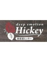 ディープエモーションヒッキー(deep emotion Hickey)