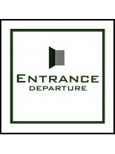 エントランスデパーチャー(ENTRANCE DEPARTURE)